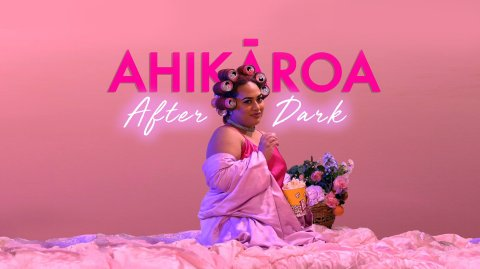 Ahikāroa After Dark