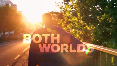 Both Worlds