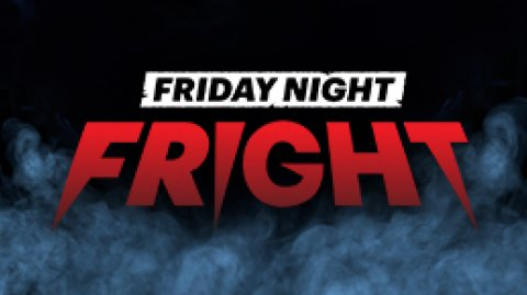Friday Night Fright