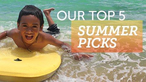 Top 5 Summer Pics