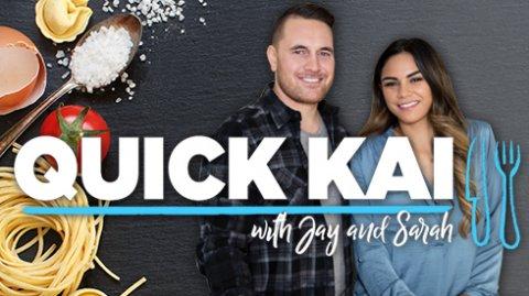 Quick Kai with Jay & Sarah