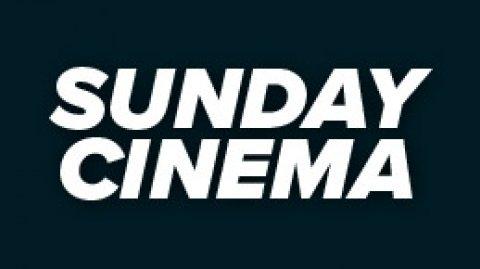 Sunday Cinema