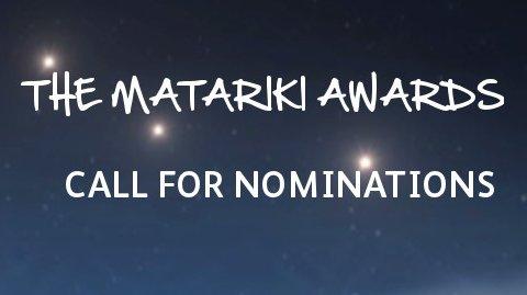 The Matariki Awards - CALL FOR NOMINATIONS