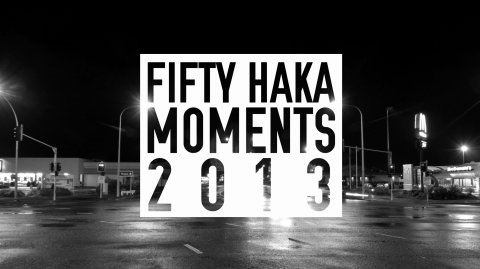 Fifty Haka Moments 2013