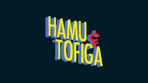Hamu & Tofiga