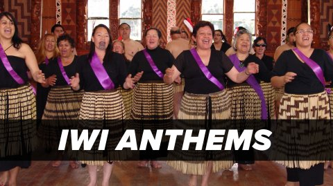 Iwi Anthems