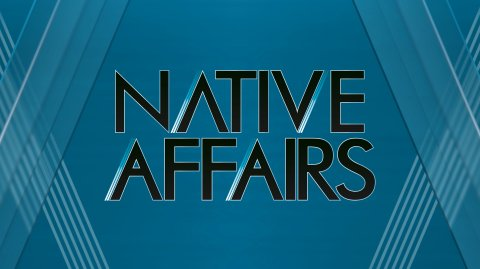 Native Affairs