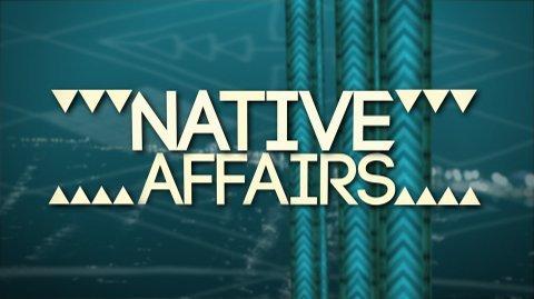 Native Affairs 2015 - Summer Series