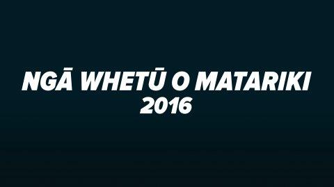 Matariki Awards 2016