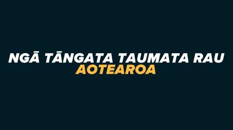 Ngā Tāngata Taumata Rau, Aotearoa