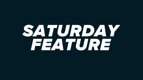 Saturday Feature