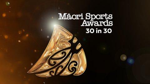 Māori Sports Awards 30 in 30