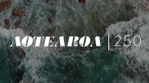 Aotearoa 250 Highlights