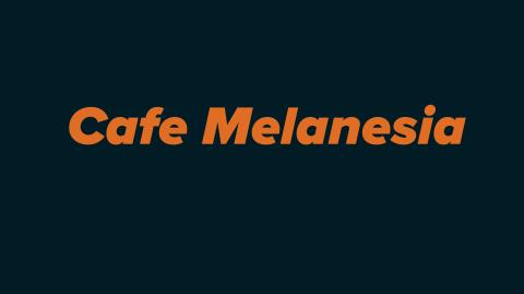 Cafe Melanesia