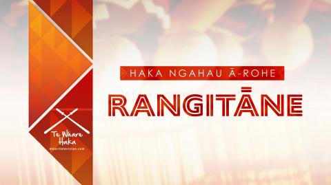 Haka Ngahau ā-Rohe 2021 - Rangitāne