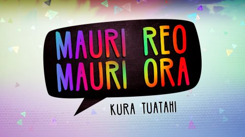 Mauri Reo, Mauri Ora, Kura Tuatahi