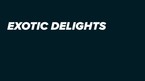 Exotic Delights