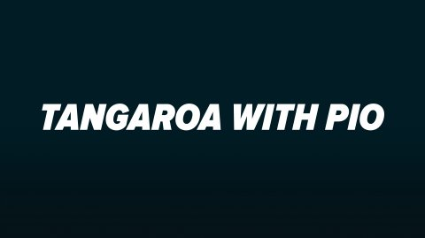 Tangaroa with Pio
