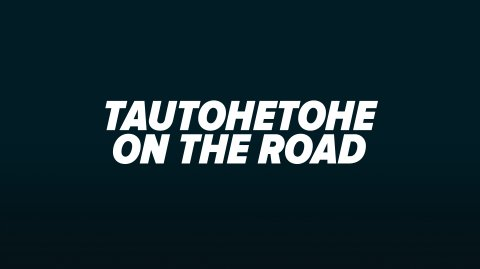 Tautohetohe on the Road