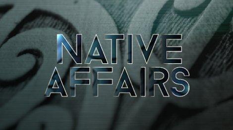 Native Affairs