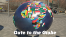 Gate to the Globe