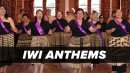 Iwi Anthems