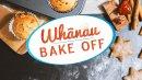 Whānau Bake - off